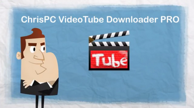 ChrisPC VideoTube Downloader Pro